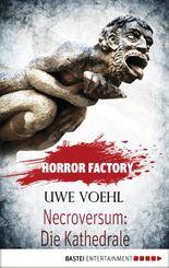Horror Factory - Necroversum: Die Kathedrale