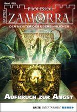 Professor Zamorra - Folge 1029: Aufbruch zur Angst