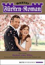 Fürsten-Roman - Folge 2428: Hochzeit wider Willen