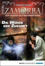 Professor Zamorra - Folge 1034: Die Wehen der Zukunft