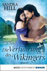 Die Verführung des Wikingers: Roman