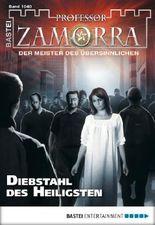 Professor Zamorra - Folge 1040: Diebstahl des Heiligsten