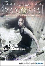 Professor Zamorra - Folge 1041: Im Bann des Zirkels