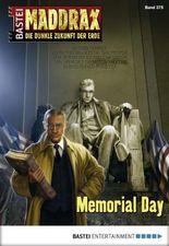 Maddrax - Folge 375: Memorial Day