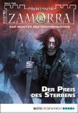 Professor Zamorra - Folge 1043: Der Preis des Sterbens