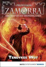 Professor Zamorra - Folge 1044: Tendykes Wut