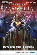 Professor Zamorra - Folge 1045: Welten wie Fliegen