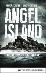 Angel Island - Die Halloween-Anthologie