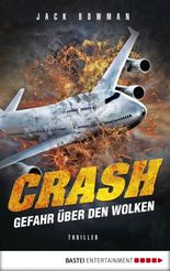 Crash - Gefahr über den Wolken: Thriller