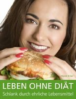 Leben ohne Diät