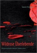 Wildrose Überlebende