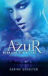 Azur - Wenn eine Diebin liebt