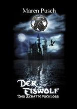Der Eiswolf - Das Schattenschloss