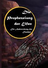 Die Prophezeiung der Elfen