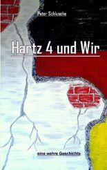 Hartz 4 und Wir