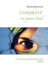 Emigrant im eigenen Land