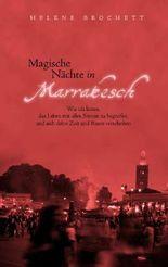 Magische Nächte in Marrakesch
