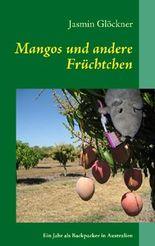 Mangos und andere Früchtchen