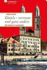 Zürich - vertraut und ganz anders
