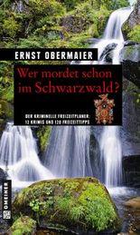 Wer mordet schon im Schwarzwald?