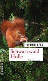 Schwarzwald Hölle