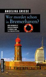 Wer mordet schon in Bremerhaven?