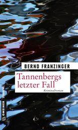 Tannenbergs letzter Fall