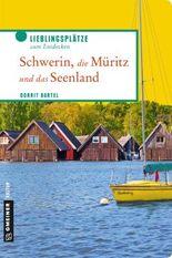 Schwerin, die Müritz und das Seenland