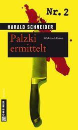 Palzki ermittelt: 30 Rätsel-Krimis