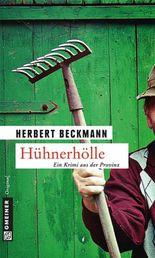 Hühnerhölle: Kriminalroman (Krimi im Gmeiner-Verlag)