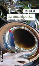 Kriminalpolka: Kriminalroman (Krimi im Gmeiner-Verlag)