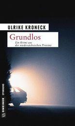 Grundlos: Kriminalroman (Krimi im Gmeiner-Verlag)