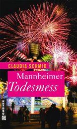 Mannheimer Todesmess: Roman (Frauenromane)