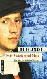 Mit Stock und Hut: Historischer Kriminalroman (Historischer Roman)