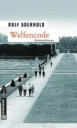 Welfencode: Jarre Behrends zweiter Fall (Krimi im Gmeiner-Verlag)