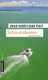 Schwarzkonto: Kriminalroman (Kriminalromane im GMEINER-Verlag)