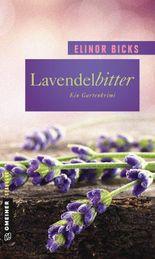 Lavendelbitter: Roman (Garten-Krimis)