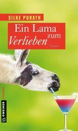 Ein Lama zum Verlieben: Roman (Frauenromane im GMEINER-Verlag)