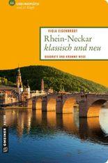 Rhein-Neckar klassisch und neu: Quadrate und krumme Wege (Lieblingsplätze im GMEINER-Verlag)