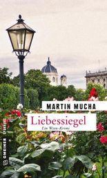 Liebessiegel: Kriminalroman (Kriminalromane im GMEINER-Verlag)