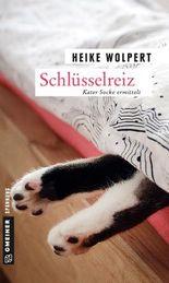 Schlüsselreiz: Kriminalroman (Kriminalromane im GMEINER-Verlag)