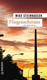 Fliegenschmaus: Kriminalroman (Kriminalromane im GMEINER-Verlag)
