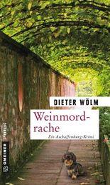 Weinmordrache: Kriminalroman (Kriminalromane im GMEINER-Verlag)
