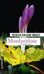 Mordzeitlose: Kriminalroman (Kriminalromane im GMEINER-Verlag)