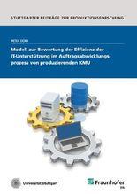 Modell zur Bewertung der Effizienz der IT-Unterstützung im Auftragsabwicklungsprozess von produzierenden KMU