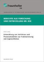 Entwicklung von Verfahren und Prozessmodellen zur Fraktionierung von Lignocellulose