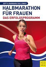 Halbmarathon für Frauen - Das Erfolgsprogramm