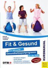 Fit und gesund
