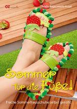 Sommer für die Füße!