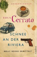 Schnee an der Riviera: Nelly Rosso ermittelt. Kriminalroman